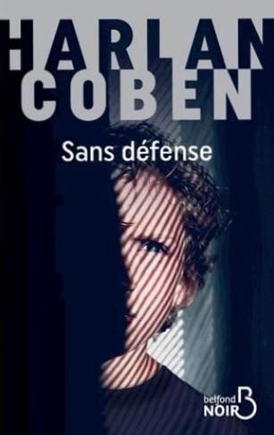 Plongez dans le roman policier « Sans défense » d'Harlan Coben
